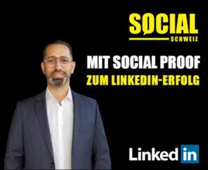 Mit Social Proof zum LinkedIn Erfolg.